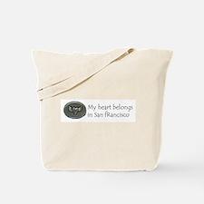 My Heart Belongs in SF Tote Bag