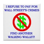 Walking Wallet Tile Coaster