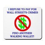 Walking Wallet Mousepad