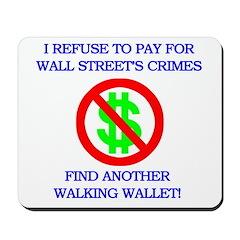 Walking Wallet Mousepad