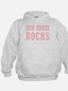 My Mom Rocks Pink Hoodie