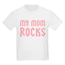 My Mom Rocks Pink T-Shirt