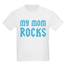 My Mom Rocks Blue T-Shirt