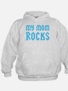 My Mom Rocks Blue Hoodie