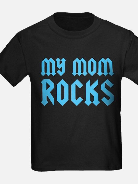 My Mom Rocks Blue T