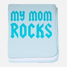 My Mom Rocks Blue baby blanket
