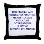 living and means Throw Pillow