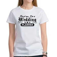 Trust Me I'm A Wedding Planner Tee