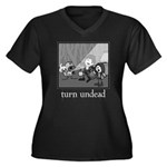 Turn Undead Women's Plus Size V-Neck Dark T-Shirt