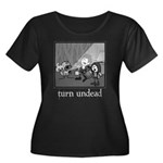 Turn Undead Women's Plus Size Scoop Neck Dark T-Sh