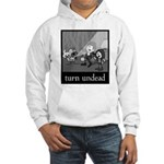 Turn Undead Hooded Sweatshirt