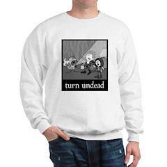 Turn Undead Sweatshirt