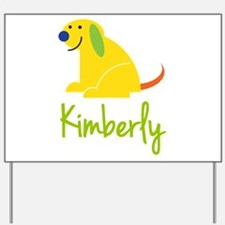 Kimberly Loves Puppies Yard Sign
