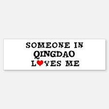 Someone in Qingdao Bumper Bumper Bumper Sticker
