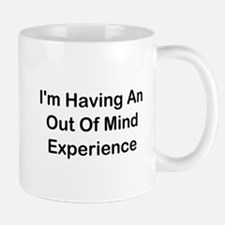 Out Of Mind Experience Mug
