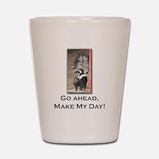 Make My Day Skunk Shot Glass