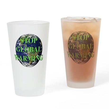 Stop Global Warming Drinking Glass