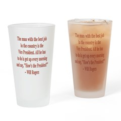 Will Rogers President Quote Drinking Glass