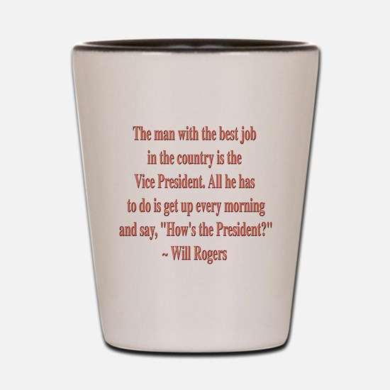 Will Rogers President Quote Shot Glass