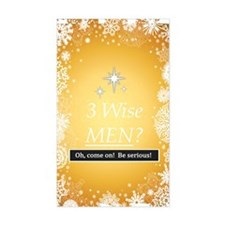 3 Wise Men? Oh, Come On! Decal