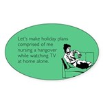 Holiday Plans Sticker (Oval)
