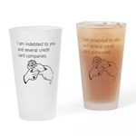 Indebted to You Drinking Glass