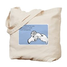 Indebted to You Tote Bag