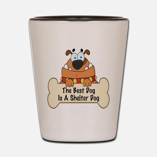 Best Shelter Dogs Shot Glass