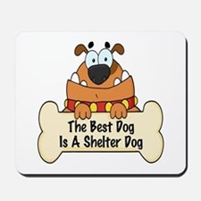 Best Shelter Dogs Mousepad
