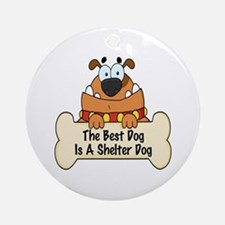 Best Shelter Dogs Ornament (Round)