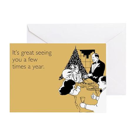 Few Times A Year Greeting Card