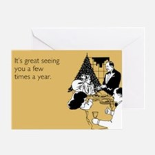 Few Times A Year Greeting Card