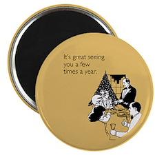 Few Times A Year Magnet