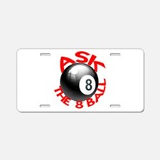 ASK THE 8 BALL™ Aluminum License Plate