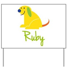 Ruby Loves Puppies Yard Sign