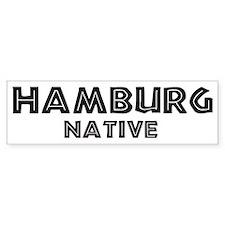 Hamburg Native Bumper Bumper Sticker