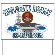 Welcome USS Lincoln! Yard Sign