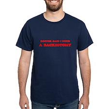 Doctor Said Backiotomy Black T-Shirt