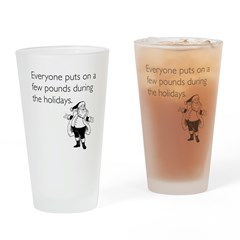 Holiday Pounds Drinking Glass