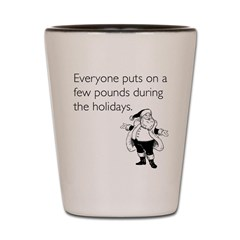 Holiday Pounds Shot Glass