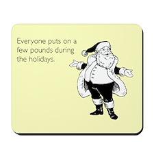 Holiday Pounds Mousepad