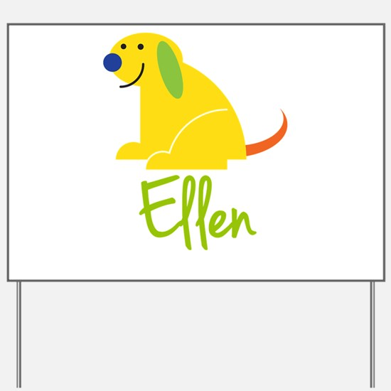 Ellen Loves Puppies Yard Sign