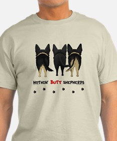 Nothin' Butt Shepherds T-Shirt