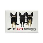 Nothin' Butt Shepherds Rectangle Magnet