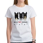 Nothin' Butt Shepherds Women's T-Shirt