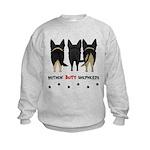 Nothin' Butt Shepherds Kids Sweatshirt