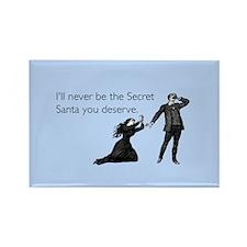 Secret Santa You Deserve Rectangle Magnet