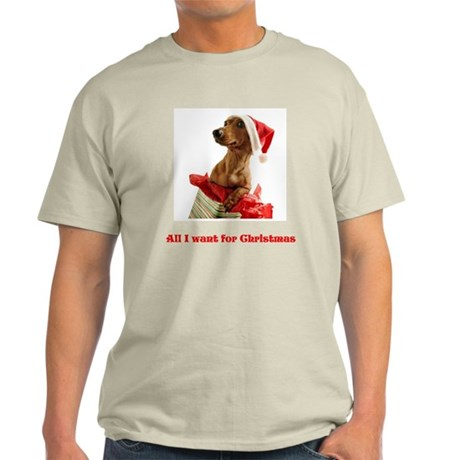 All I want for Christmas Light T-Shirt