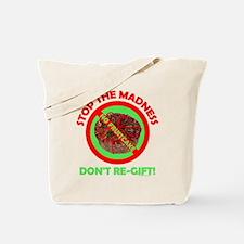 No Fruitcake Tote Bag