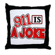 911 is a JOKE -- T-Shirt Throw Pillow